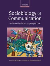 Sociobiology of Communicationan interdisciplinary perspective
