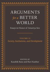 Arguments for a Better World: Essays in Honor of Amartya Sen, Volume 2Society, Institutions, and Development