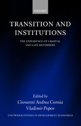Transition and InstitutionsThe Experience of Gradual and Late Reformers
