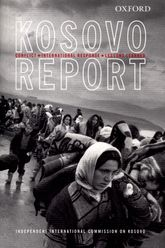 The Kosovo Report: Conflict, International Response, Lessons Learned