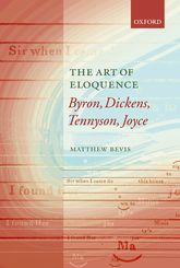 The Art of EloquenceByron, Dickens, Tennyson, Joyce