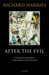 After the EvilChristianity and Judaism in the Shadow of the Holocaust