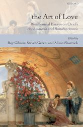 The Art of LoveBimillennial Essays on Ovid's Ars Amatoria and Remedia Amoris
