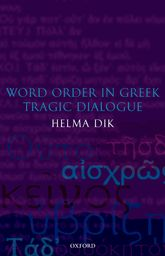 Word Order in Greek Tragic Dialogue