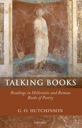 Talking BooksReadings in Hellenistic and Roman Books of Poetry