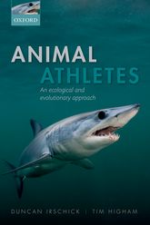 Animal AthletesAn Ecological and Evolutionary Approach