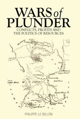 Wars of Plunder: Conflicts, Profits and the Politics of Resources