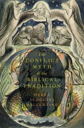 The Conflict Myth and the Biblical Tradition