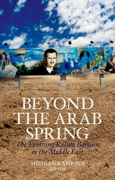 Beyond the Arab SpringThe Evolving Ruling Bargain in the Middle East