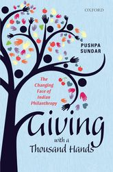 Giving with a Thousand HandsThe Changing Face of Indian Philanthropy