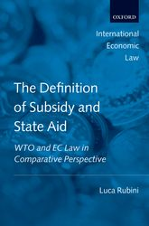 The Definition of Subsidy and State Aid: WTO and EC Law in Comparative Perspective