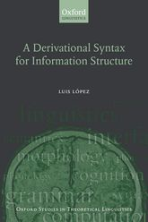 A Derivational Syntax for Information Structure