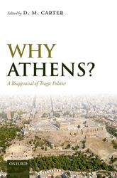 Why Athens?A Reappraisal of Tragic Politics