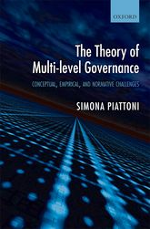 The Theory of Multi-level GovernanceConceptual, Empirical, and Normative Challenges