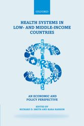 Health Systems in Low- and Middle-Income Countries: An economic and policy perspective