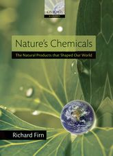 Nature's ChemicalsThe Natural Products that shaped our world