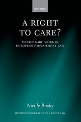 A Right to Care?: Unpaid Work in European Employment Law