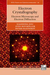 Electron CrystallographyElectron Microscopy and Electron Diffraction