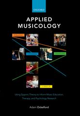 Applied MusicologyUsing Zygonic Theory to Inform Music Education, Therapy and Psychology Research
