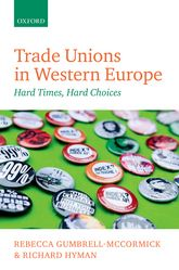 Trade Unions in Western EuropeHard Times, Hard Choices