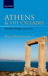 Athens and the CycladesEconomic Strategies 540-314 BC