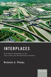 InterplacesAn Economic Geography of the Inter-urban and International Economies