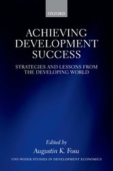 Achieving Development SuccessStrategies and Lessons from the Developing World