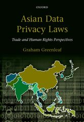 Asian Data Privacy LawsTrade & Human Rights Perspectives