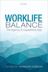 Worklife BalanceThe Agency and Capabilities Gap