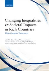 Changing Inequalities and Societal Impacts in Rich CountriesThirty Countries' Experiences