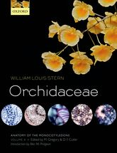 Anatomy of the Monocotyledons Volume X: Orchidaceae