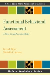 Functional Behavioral AssessmentA Three-Tiered Prevention Model