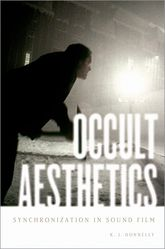 Occult AestheticsSynchronization in Sound Film