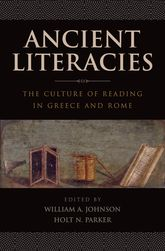 Ancient LiteraciesThe Culture of Reading in Greece and Rome