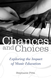 Chances and ChoicesExploring the Impact of Music Education
