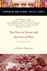 The War on Terror and the Laws of WarA Military Perspective